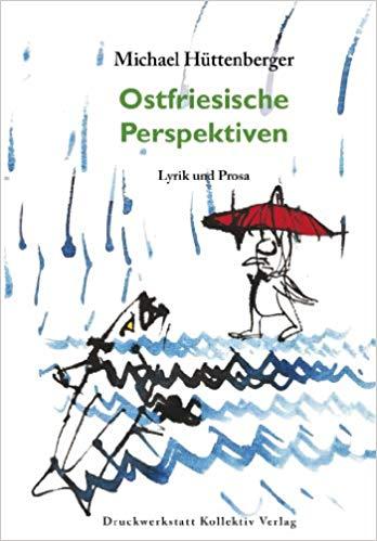 Ostfriesische Perspektiven